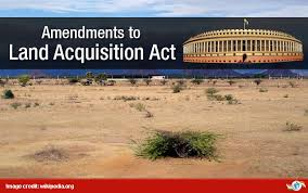land acquisition act fair compensation and Right to fair compensation and transparency in land acquisition,  rehabilitation and resettlement act, 2013 - land acquisition act 2013.