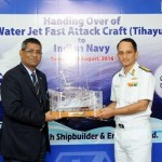 TIHAYU- the Water Jet Fast Attack Craft handed over to Indian Navy