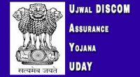 Ujwal DISCOM Assurance Yojana-Indian Bureaucracy