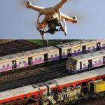 Indian Railways to deploy drones