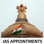 IAS appointments, Indian Bureaucracy, IAS