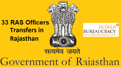 33 RAS Officers transferred in Rajasthan