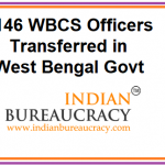 146 WBCS Officers Transferred in West Bengal Govt