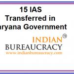15 IAS transferred in Haryana Govt