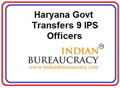9 IPS transfers in Haryana Police