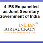 4 IPS Empanelled as JS