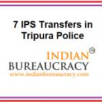 7 IPS Transferred in Tripura