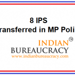 8 IPS Transferred in MP Police