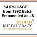 14 IRS(C&CE) empanelled as Joint Secretary, GoI