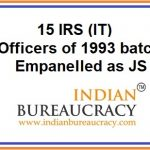 15 IRS (IT) Officers empanelled as Joint Secretary, GoI