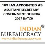 169 IAS , ASSISTANT SECRETARY_GOI_INDIAN BUREAUCRACY