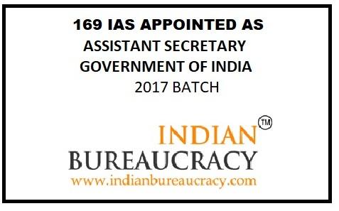 169 IAS , ASSISTANT SECRETARY_GOI_INDIAN BUREAUCRACY