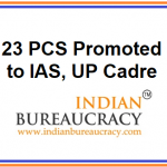 23 PCS promoted to IAS, UP Cadre