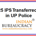 25 IPS Transferred in UP Police
