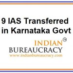 9 IAS transferred in Karnataka Govt