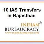 10 IAS transfers in Rajasthan Govt