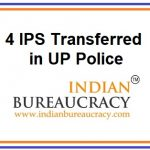 4 IPS Transfers in UP Police
