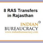 8 RAS Officers Transfers in Rajasthan State Govt