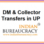 9 DM & Collector transfers in UP Govt