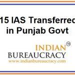 15 IAS Transferred in Punjab Govt