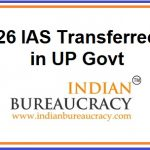 26 IAS Transferred in UP Govt