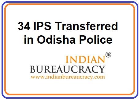 34 IPS Transferred in Odisha Police