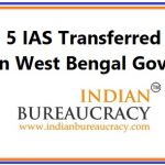 5 IAS Transferred in West Bengal Govt