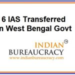 6 IAS Transfers in West Bengal Govt