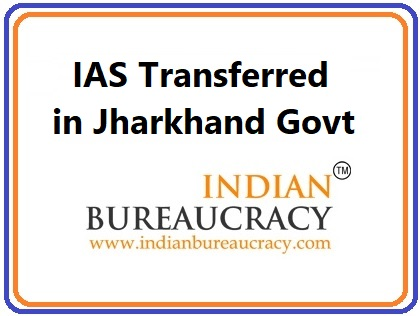 IAS Jharkhand Govt