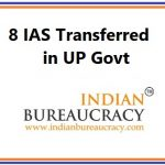 8 IAS transferred in UP Govt