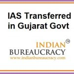 IAS Transferred in Gujarat Govt