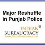 Major Reshuffle in Punjab Police