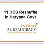 11 HCS Reshuffle in Haryana Govt