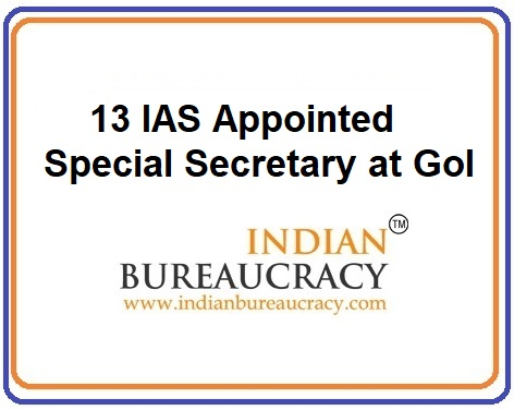 13 IAS appointed as Special Secretary, GoI