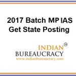 2017 Batch IAS MP Cadre IAS appointed in State