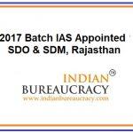 2017 Batch IAS Rajasthan Cadre appointed as SDO & SDM