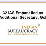 32 IAS Empanelled as Additional Secretary