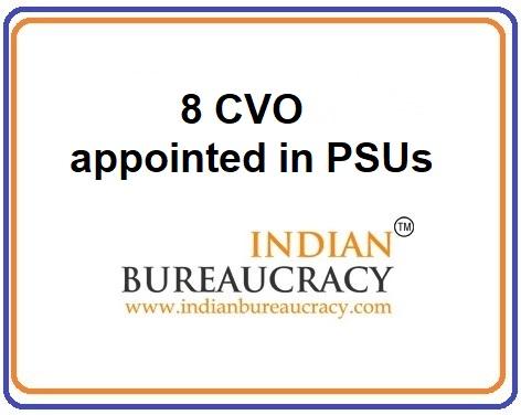 8 CVO appointed in PSUs8 CVO appointed in PSUs