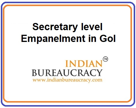 Secretary Level Empanelment in GoI