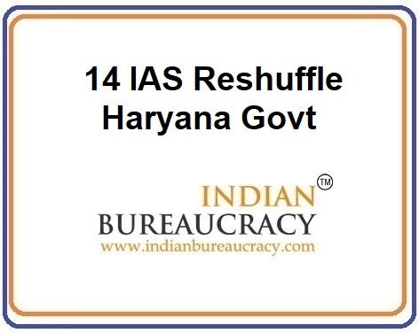 14 IAS Haryana Transfer in Haryana Govt