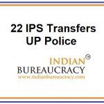 22 IPS Transfer in UP Police