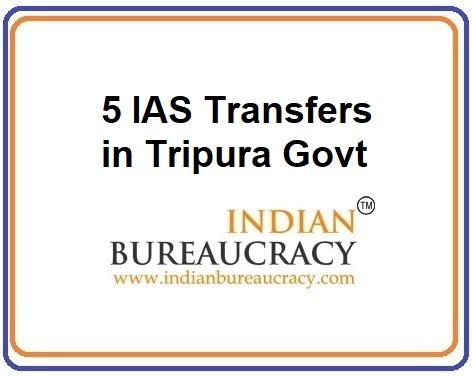 5 IAS Transfer in Tripura