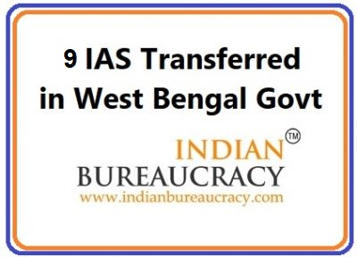 9 IAS Reshuffle in West Bengal