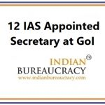 12 IAS Appointed Secretary at GoI