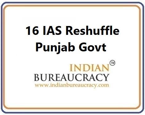 16 IAS Transfer in Punjab Govt16 IAS Transfer in Punjab Govt