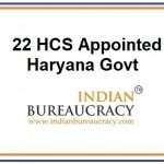 22 HCS appointed in Haryana Govt