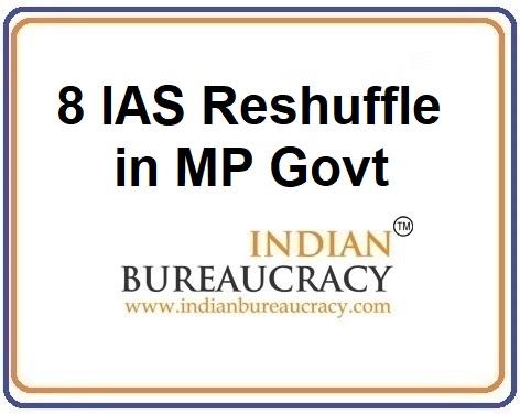 8 IAS Transfer in MP Govt