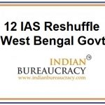 12 IAS Reshuffle in West Bengal Govt