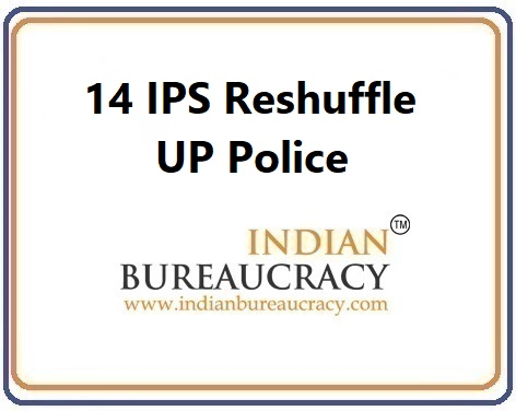 14 IPS Transfer in UP Police