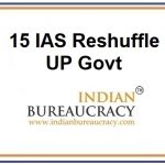 15 IAS Reshuffle in UP Govt